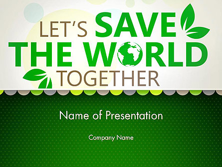 Save Nature Theme Presentation Template, Master Slide