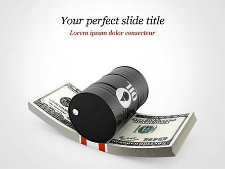 Barrel of Oil on Dollars Pack Presentation Template, Master Slide