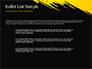 Yellow Brushstroke on Black Background slide 7