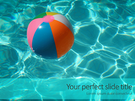 An Inflatable Beach Ball in Swimming Pool Presentation Presentation Template, Master Slide