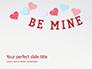 Be Mine Valentines Card Presentation slide 1