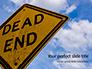 Dead End Sign Against Blue Cloudy Sky Presentation slide 1